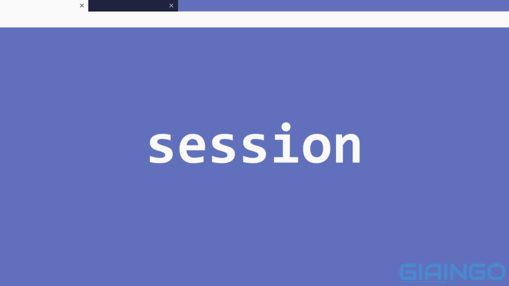Session là gì?