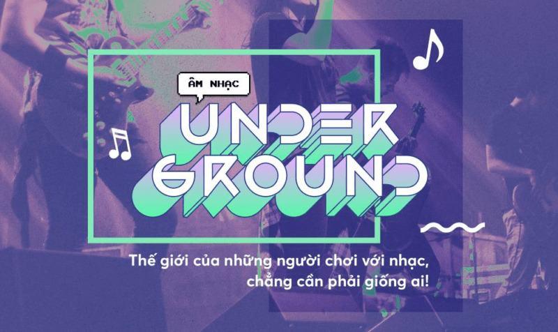 Underground là gì?
