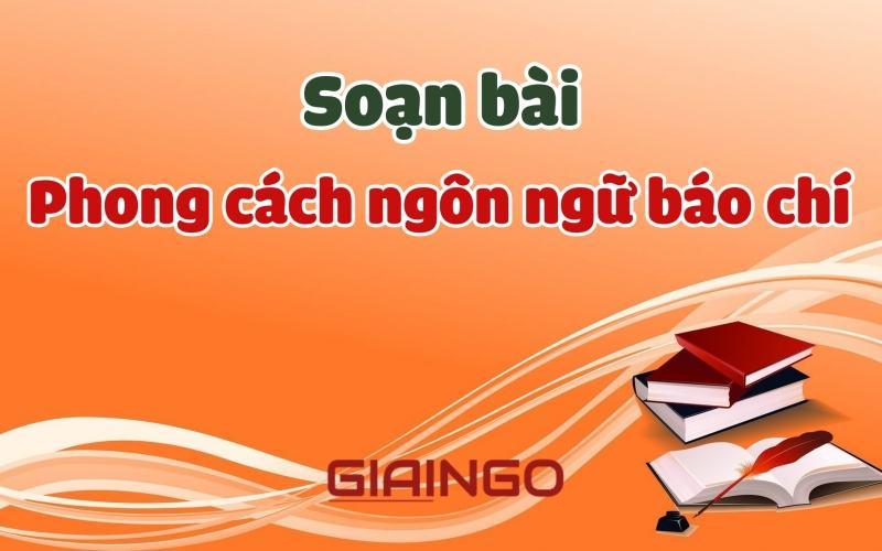 https://giaingo.info/soan-bai-phong-cach-ngon-ngu-bao-chi/