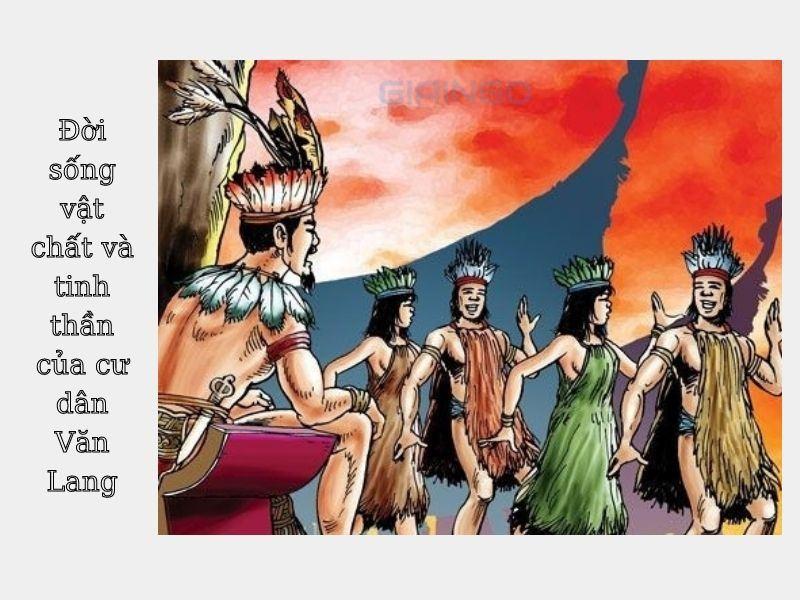 Đôi nét về đời sống vật chất và tinh thần cư dân Văn Lang