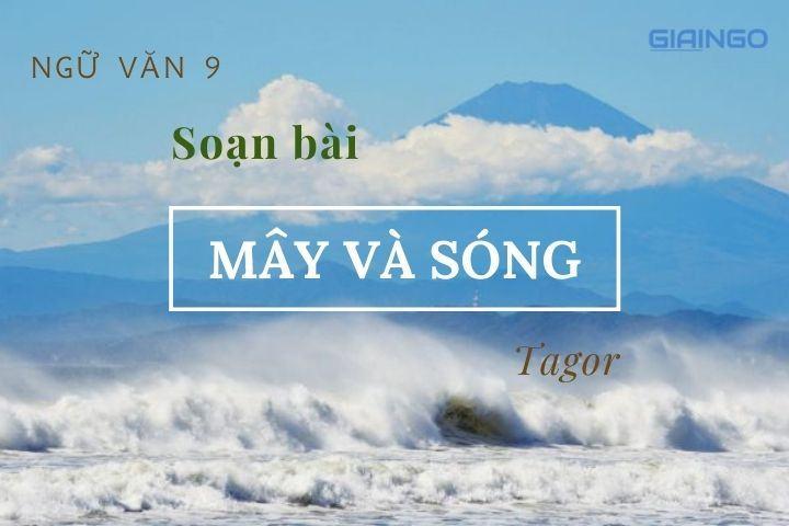 https://giaingo.info/soan-bai-may-va-song/