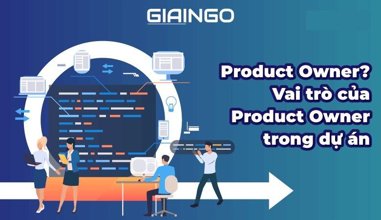 Product Owner là gì?