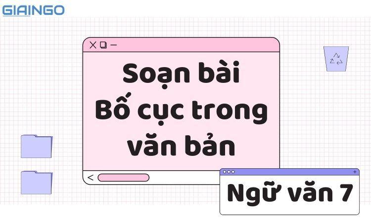 https://giaingo.info/soan-bai-bo-cuc-trong-van-ban/