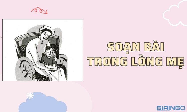 https://giaingo.info/soan-bai-trong-long-me/