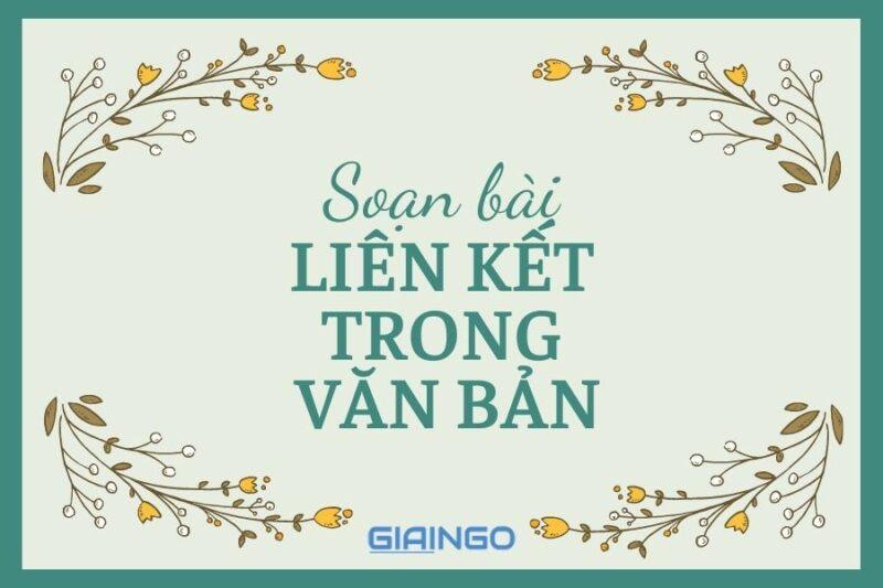 https://giaingo.info/soan-bai-lien-ket-trong-van-ban/
