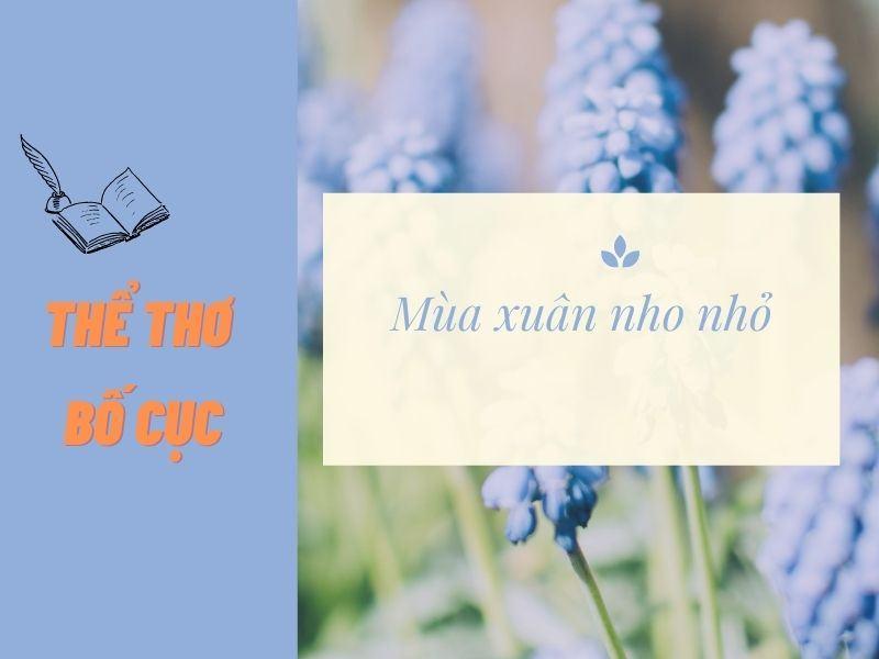 Soạn bài Mùa xuân nho nhỏ của nhà thơ Thanh Hải hay nhất