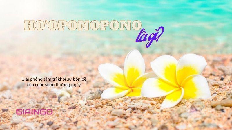 https://giaingo.info/hooponopono-la-gi/